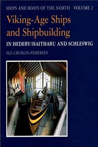 Download Viking-Age Ships and Shipbuilding in Hedeby (Ships & Boats of the North) eBook