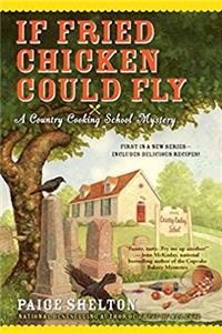 Download If Fried Chicken Could Fly (Country Cooking School Mystery) eBook