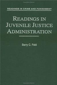 Download Readings in Juvenile Justice Administration (Readings in Crime and Punishment) eBook