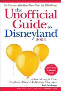 Download The Unofficial Guide to Disneyland 2003 (Unofficial Guides) eBook