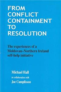 Download From Conflict Containment to Resolution: The Experiences of a Moldovan-Northern Ireland Self-help Initiative eBook