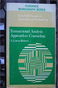 Download Transactional analysis approach to counseling (Guidance monograph series : Series 8, Theories of counseling and psychotherapy) eBook